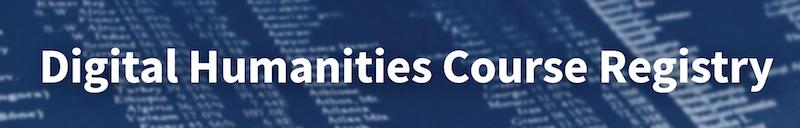 Digital Humanities Course Registry